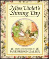 Miss Violet's Shining Day - Jane Breskin Zalben