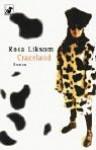 Crazeland - Rosa Liksom