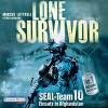 Lone Survivor- SEAL-Team 10: Einsatz in Afghanistan - Marcus Luttrell, Patrick Robinson, Frank Arnold, Deutschland Random House Audio