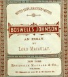 Lord Macaulay's essay on Boswell's life of Johnson - Thomas Babington Macaulay