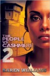 The People vs Cashmere 2 - Karen Williams