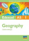Edexcel AS Geography (Student Unit Guides) - Cameron Dunn, Sue Warn