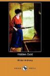 Hidden Gold (Dodo Press) - Wilder Anthony