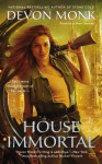 House Immortal (A House Immortal Novel Book 1) - Devon Monk
