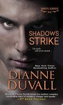 Shadows Strike (Immortal Guardians series Book 6) - Dianne Duvall