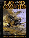 Black Cross Red Star: Air War over the Eastern Front : Operation Barbarossa 1941 - Christer Bergstrom