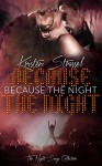 Because the Night: Rock Star Vampire Romance (The Night Songs Collection Book 1) - Kristen Strassel