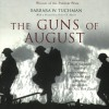 The Guns of August - Barbara W. Tuchman, Nadia May, Inc. Blackstone Audio