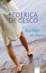 Tochter des Meeres - Federica de Cesco