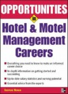 Opportunities in Hotel & Motel Careers, revised edition (Opportunities in) - Shepard Henkin