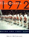 Team Canada 1972: Where Are They Now? - Brian McFarlane