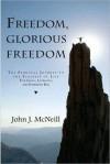 Freedom, Glorious Freedom - John McNeill