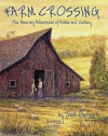 Farm Crossing: The Amazing Adventures of Addie and Zachary - Jack Bushnell, Laurie Caple