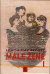 Male žene 1(Male žene, #1/2) - Louisa May Alcott, Tatjana Jukić
