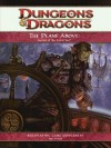 The Plane Above: Secrets of the Astral Sea: A 4th Edition D&D Supplement - Rob Heinsoo