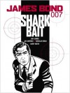 James Bond: Shark Bait - Jim Lawrence