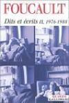 Dits et écrits II, 1976-88 - Michel Foucault