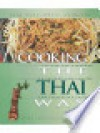 Cooking the Thai Way - Judy Monroe