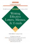 Writing Effective Letters, Memos, and E-mail - Arthur H. Bell