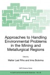 Approaches to Handling Environmental Problems in the Mining and Metallurgical Regions - Walter Leal Filho, Irina Butorina