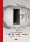Stulecie detektywów - Wanda Kragen, Karol Bunsch, Jürgen Thorwald
