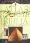 Atlas Completo de La Biblia - Charles F. Pfeiffer
