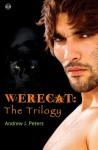 Werecat: The Trilogy - Andrew J. Peters