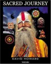 Sacred Journey: The Ganges to the Himalayas - David Howard