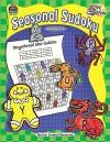 Start to Finish: Seasonal Suduko Grades 2-3 - Amy Parks, Teacher Created Resources