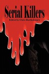 Serial Killers - Chris Bartholomew, Daniel Kaye, Emma Ennis, Brian Rosenberger, Kenneth C. Goldman, Paul Edwards, Ben North, Naomi Clark, Matt Kurtz, Pembroke Sinclair, Terry Alexander