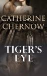 Tiger's Eye - Catherine Chernow