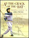 At the Crack of the Bat: Baseball Poems - Lillian Morrison