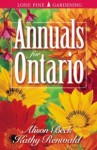 Annuals for Ontario - Alison Beck, Kathy Renwald
