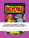 Classic Horror Comics 9-Issue Super-Collection #3: Over 320 Colorful but Terrorizing Comic Pages - Richard Buchko