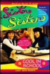 Cool in School (Sister, Sister, #1) - Janet Quin-Harkin