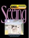 Seeing - Alvin Silverstein, Laura Silverstein Nunn, Virginia Silverstein