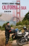 Motorcycle Journeys Through California & Baja - Clement Salvadori