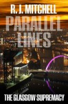Parallel Lines - R.J. Mitchell
