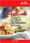 Italian Diabetic Meals in 30 Minutes or Less! - Robyn Webb