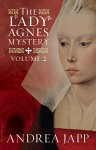 The Lady Agnès Mystery - Volume 2: The Divine Blood and Combat of Shadows - Andrea Japp, Lorenza Garcia