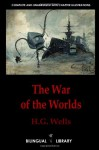 The War Of The Worlds-La Guerre Des Mondes: English-French Parallel Text Edition - H.G. Wells