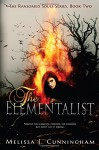 The Elementalist: The Ransomed Souls Series, Book Two - M.E. Cunningham