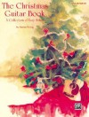 The Christmas Guitar Book: A Collection of Easy Solos - Aaron Stang