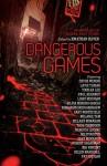 Dangerous Games - Jonathan Oliver