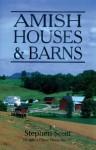 Amish Houses & Barns - Stephen Scott