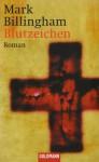 Blutzeichen - Mark Billingham, Isabella Bruckmaier