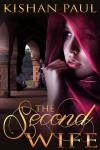 The Second Wfie - Kishan Paul