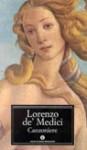 Canzoniere - Lorenzo de' Medici