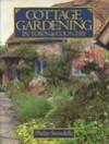 Cottage Gardening in Town & Country - Philip Swindells