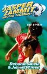 Jasper Zammit Soccer Legend 2: The Striker (Jasper Zammit (Soccer Legend)) - Deborah Abela